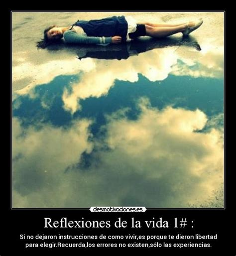 imagenes que me inspiran reflexiones de la vida 1 desmotivaciones
