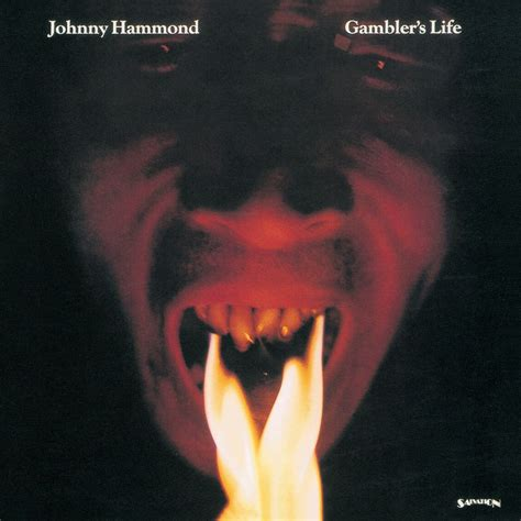 s lifespan gambler s johnny hammond mp3 buy tracklist