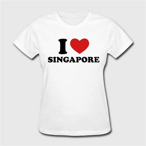 design a t shirt singapore i love singapore t shirt spreadshirt