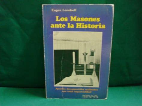 eugen lennhoff los masones ante la historia m 233 xico 1981 549 00 en mercado libre