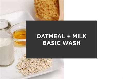 Oatmeal Detox by Diy Cleanser Basic Daily Milk And Oatmeal