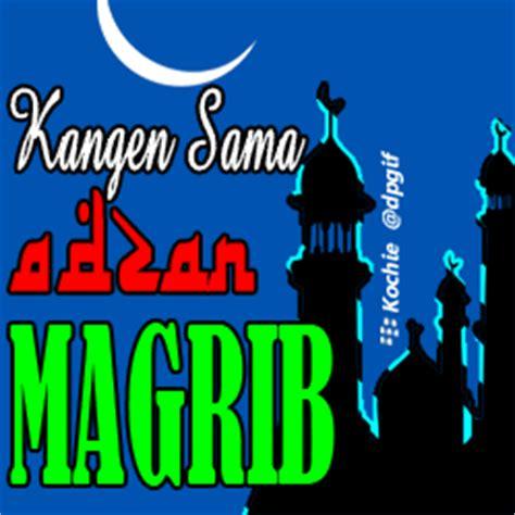 download mp3 adzan magrib sctv dp bbm puasa ramadhan 2017 1438h gif kata2 terbaik