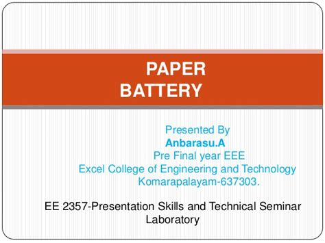 Paper Battery In The Works by Paperbattery In Ppt