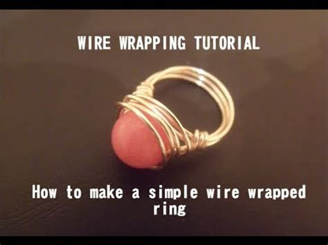 youtube tutorial wire wrapping wire wrapping simple bead ring tutorial youtube