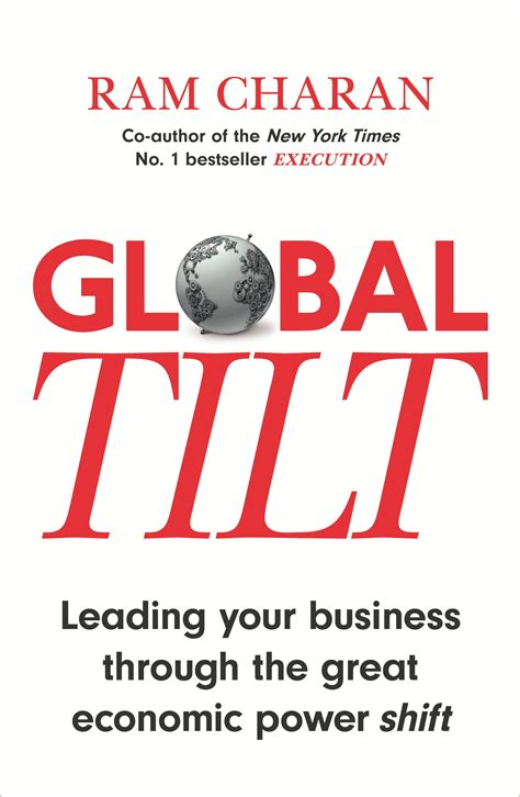 Global Tilt Leading Your Business Through The Great Ebook E Book global tilt by ram charan penguin books new zealand