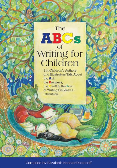 libro writing childrens books for abc of writing for children quill driver books
