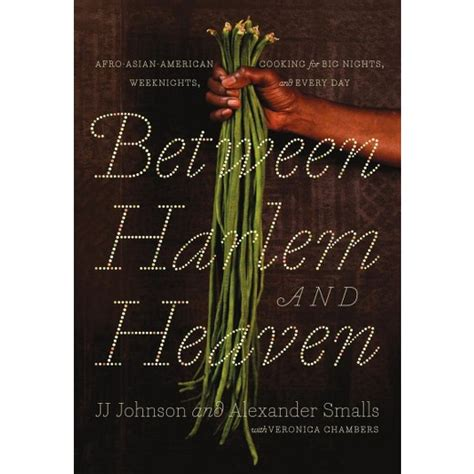 between harlem and heaven afro asian american cooking
