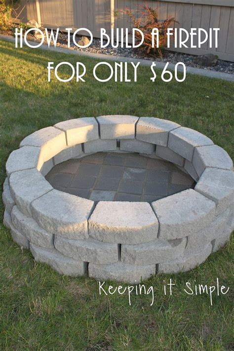 How To Build A Diy Pit For Only Keeping It Simple Crafts Cool Garden Ideas How To Build A Diy Pit For Only 60 Outside Decor Gardening Ideas Diy Fireplace Diy
