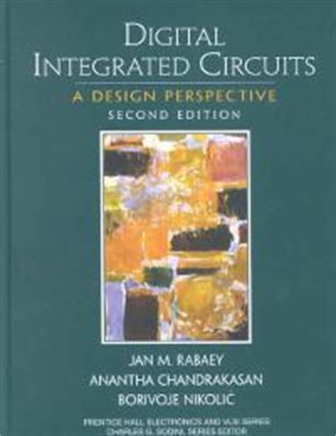 digital integrated circuits 2nd edition textbook solutions chegg