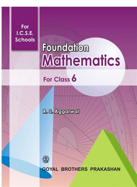 foundation for college mathematics books foundation mathematics book for class 6 goyal brothers