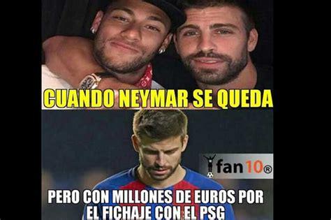 imagenes memes neymar dinero y memes se burlan del barcelona porque neymar no