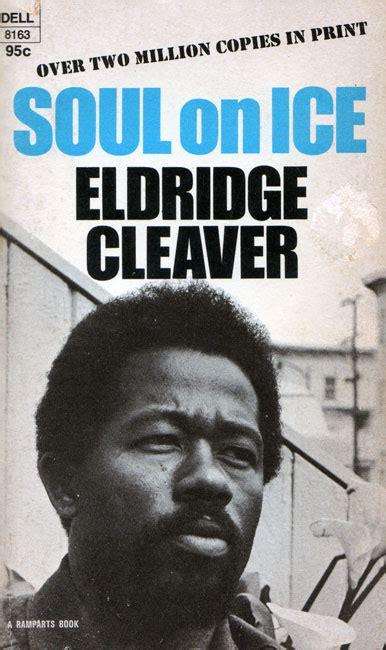 by eldridge soul on by eldridge cleaver encyclopedia of arkansas
