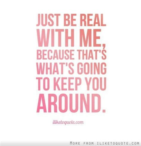 being real quotes being real quotes quotesgram