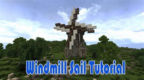 Tutorial Windmill Youtube | minecraft windmill sail tutorial youtube
