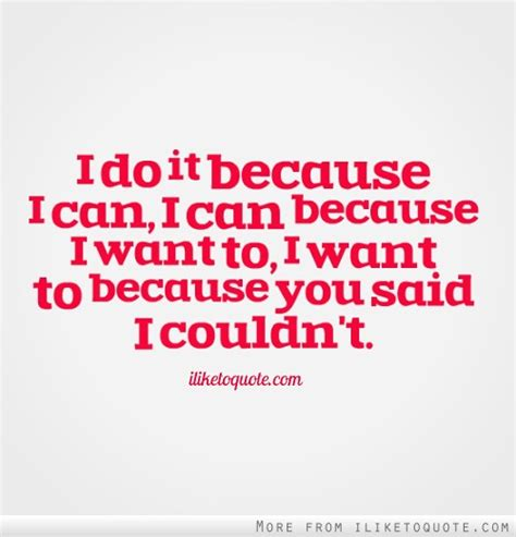 I Want To Do An Mba Because by I Do It Because I Can I Can Because I Want To I Want To