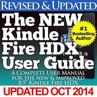 new kindle hd manual the complete user guide to master your kindle hd 8 10 newbie to expert books the new kindle hdx user guide a complete user manual