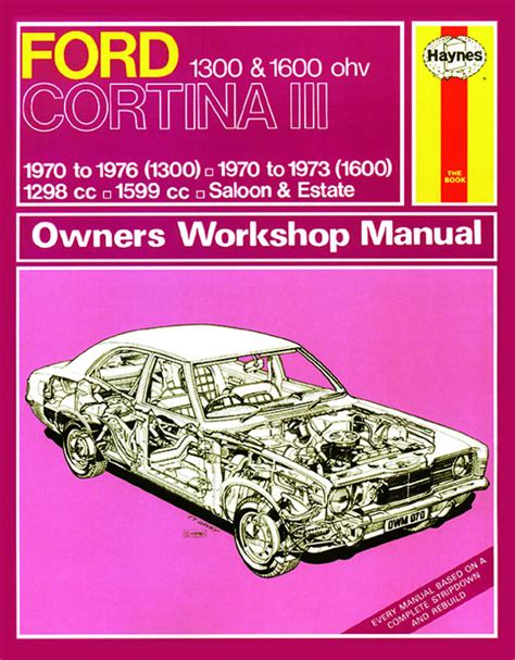 old car repair manuals 2010 ford e series electronic valve timing haynes manual ford cortina mk iii 1300 1600 1970 1976