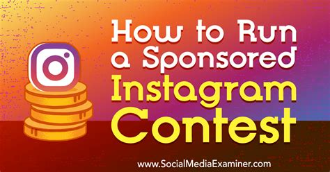 How To Promote A Giveaway On Instagram - how to run a sponsored instagram contest social media examiner
