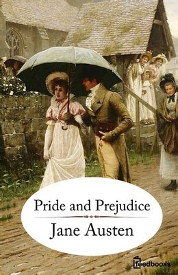 jane austen biography related to pride and prejudice pride and prejudice jane austen feedbooks