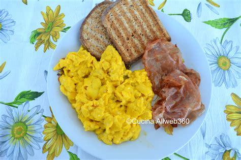 uova cucinare uova strapazzate come cucinare uova strapazzate