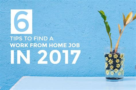 Find A Job Working From Home Online - 6 tips to help you find a work from home job in 2017