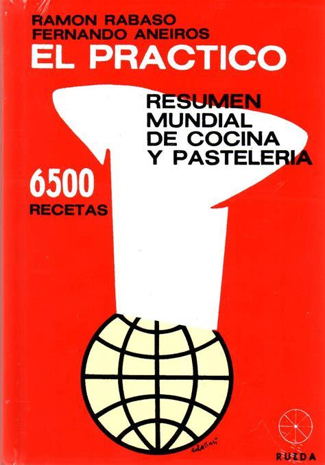 el practico resumen mundial de cocina y pasteleria pdf arcaneconjuror