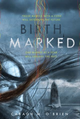 birth by books book review birthmarked by caragh m o brien csl