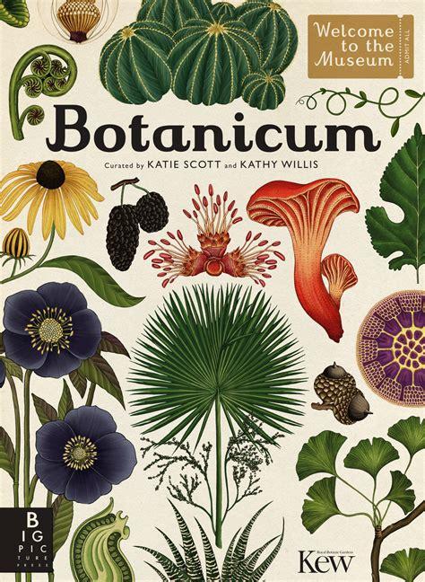 libro the kew book of botanicum il nuovo libro di katie scott 232 dedicato alle piante frizzifrizzi