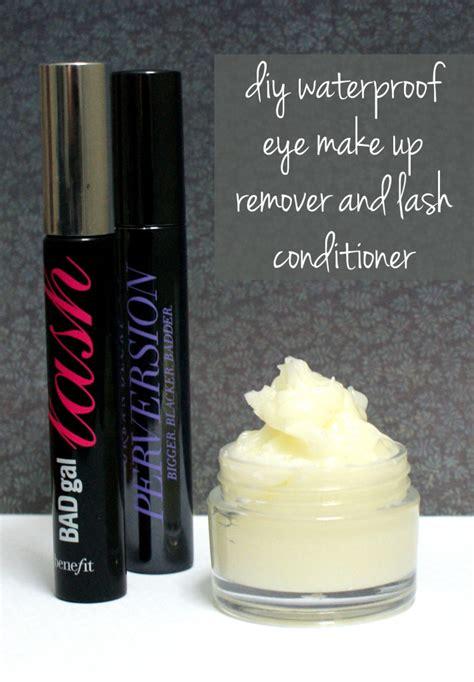 diy eye makeup remover diy waterproof eye makeup remover and lash conditioner