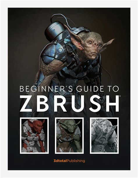 beginner s guide to zbrush books books 3dtotal publishing