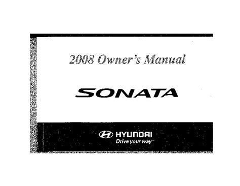car repair manual download 2008 hyundai sonata transmission control 2008 hyundai sonata owners manual