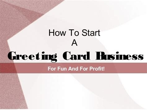 how to start card how to start a greeting card business for profit