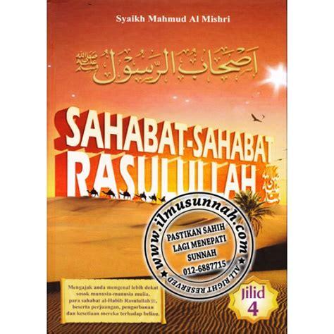 Sirah Sahabat Terlengkap Ensiklopedi Sahabat sahabat sahabat rasulullah shallallahu alaihi wa sallam