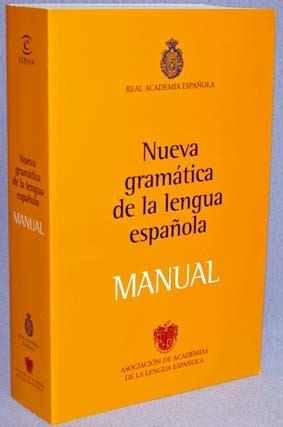 nueva gramatica de la nuevo diccionario de dudas y dificultades de la lengua espanola