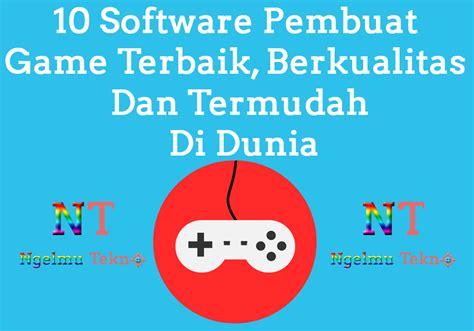 game mod terbaik di dunia 10 software pembuat game terbaik berkualitas dan termudah