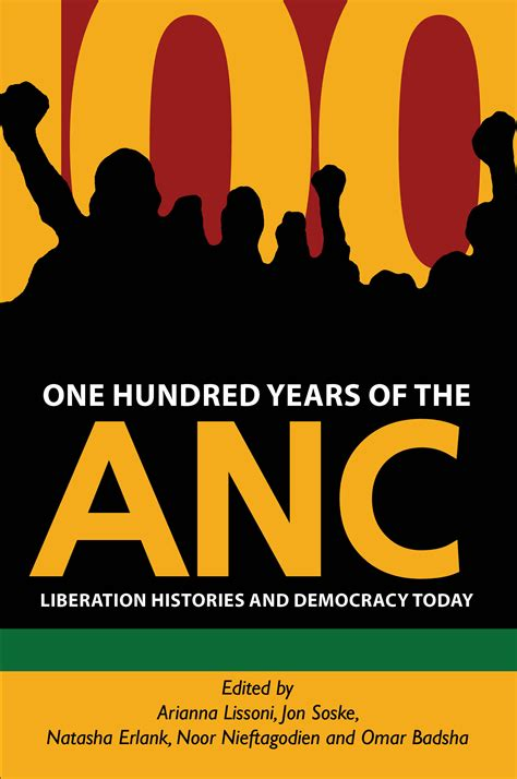 one hundred years of one hundred years of the anc 171 wits university press