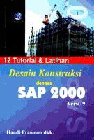 tutorial sap 2000 v15 bahasa indonesia ebook desain konstruksi dengan sap2000 civiliana