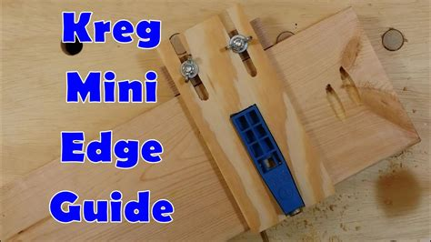 edge guide  kreg mini pocket hole jig youtube