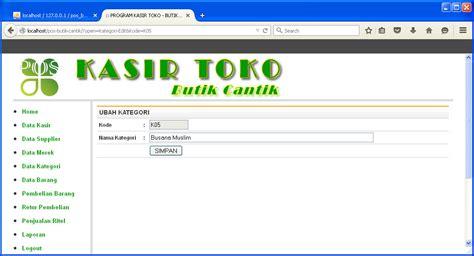 membuat aplikasi web dengan php dan database mysql contoh aplikasi penjualan menggunakan php bunafit komputer