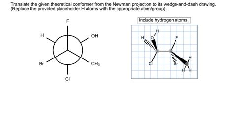 Drawing Newman Projections by Solved Translate The Given Theoretical Conformer From The