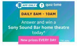 amazon quiz time answer  win sony sound bar home theatre