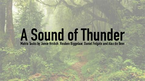 A Sound Of Thunder Essay by A Sound Of Thunder Essay A Sound Of Thunder Essay A Sound Of Thunder Essay Order Essay A