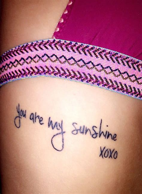 you are my sunshine tattoos you are my for my rib