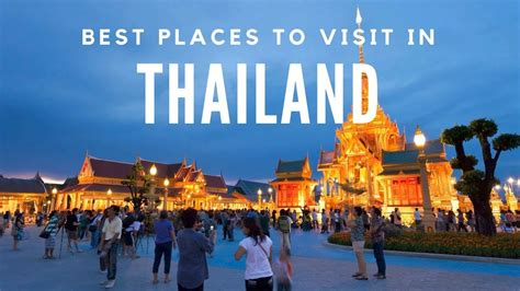 Top 10 Places To Travel To Outside Of The United States by 10 Best Places To Visit In Thailand Travel