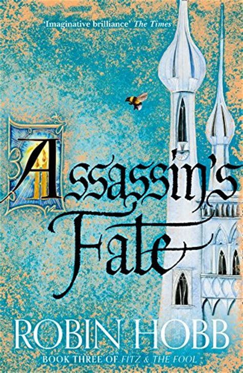assassins fate fitz and assassin s fate fitz and the fool 3 by robin hobb risingshadow
