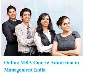 Executive Mba Courses In India by Mba Course Admission In Management India All