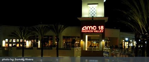 amc theatres amc fashion valley 18 san diego california 92108 amc
