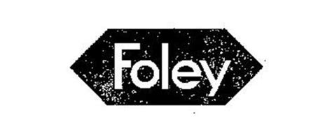Foley Trademark Of Foley Manufacturing Company Serial