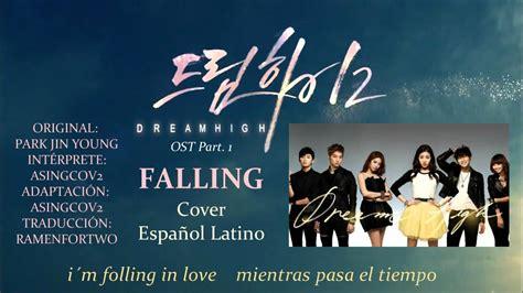 download mp3 full album ost dream high dream high 2 ost falling jb hye sung cover espa 241 ol