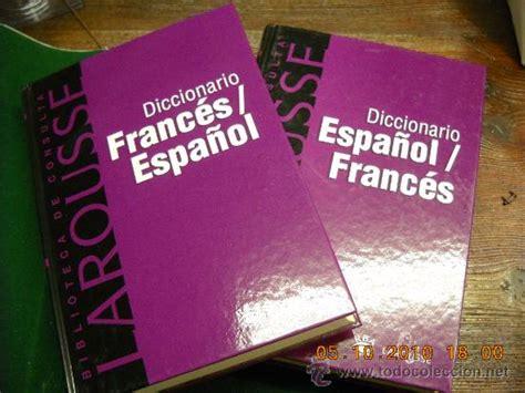 diccionario de francs para larousse diccionario frances espa 241 ol espa 241 ol f comprar diccionarios en todocoleccion 23187099